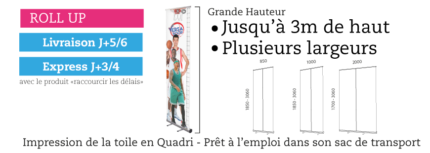 Roll-up Kakemono de grande hauteur